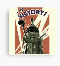 Dalek To victory Canvas Print