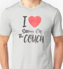 I Love Sitting On The Couch Unisex T-Shirt