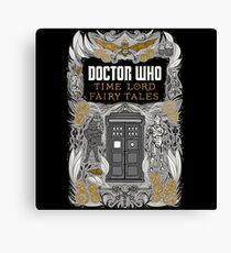 Time Lord fairy tales Canvas Print