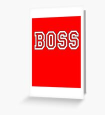 BOSS, The Boss, The Governor, CEO, In charge, The Chief, Obey! On Red Greeting Card
