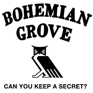 Bohemian Grove Secret (Black print) by thedrumstick