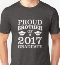 Proud Brother Of 2017 Graduate Funny Graduation Unisex T-Shirt
