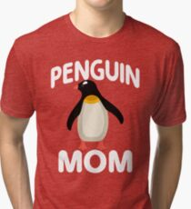 I Am A Penguin Mom Tri-blend T-Shirt