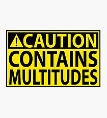 Caution: Contains Multitudes Photographic Print