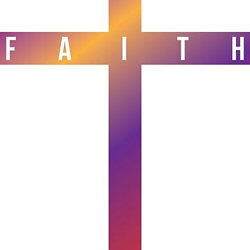 Colorful Faith Cross by christianshirts