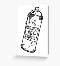 Spray Can - PUNX NOT DEAD Greeting Card