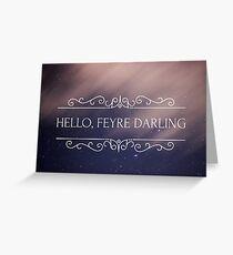 Feyre Darling Greeting Card