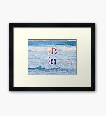 Let's Sea (series - 2) Framed Print