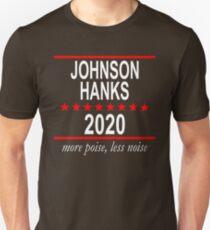 Johnson and Hanks: More Poise, Less Noise Unisex T-Shirt