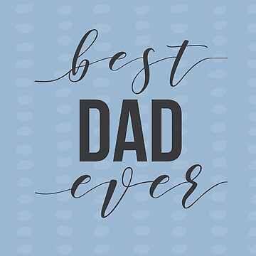 Best Dad Ever Father's Day gifts by happyyakk