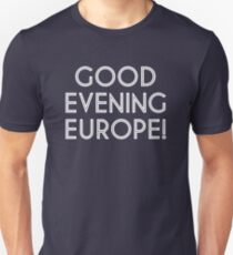 Good Evening Europe T-Shirt