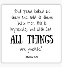 With God All Things Are Possible Matthew 19:26 Sticker