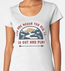 Adventure Go Out And Play Women's Premium T-Shirt