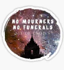 No Mourners, No Funerals Sticker