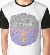 Low-Key No Pressure, just hang with me and my weather, Rose-Coloured Boy, Paramore Graphic T-Shirt