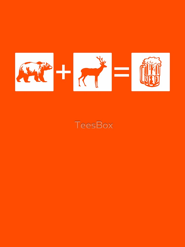 Bear + Deer = Beer by TeesBox