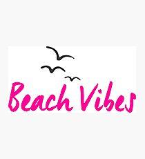 Beach Vibes Photographic Print