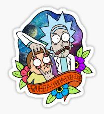 Wubba Lubba Dub Dub! Sticker