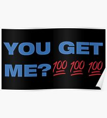 You Get Me? 100 Poster