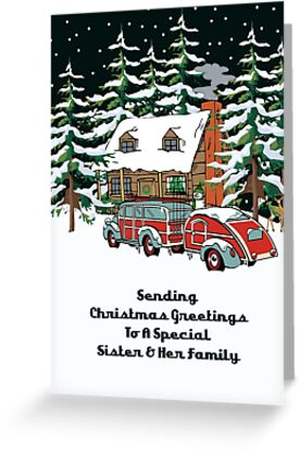 Sister And Her Family Sending Christmas Greetings Card by Gear4Gearheads