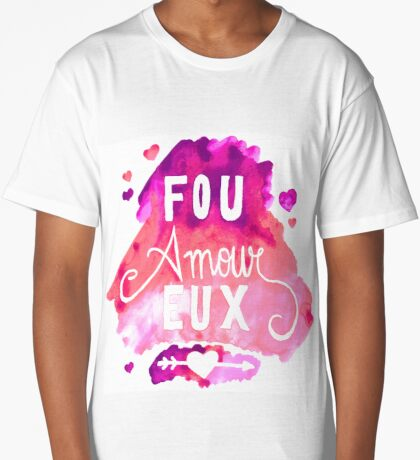 Fou Amour Eux - Crazy in Love Long T-Shirt