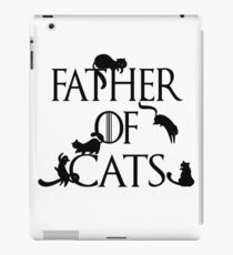 Father of Cats Game of Thrones Inspired Daenerys Spoof Father's Day Gifts iPad Case/Skin