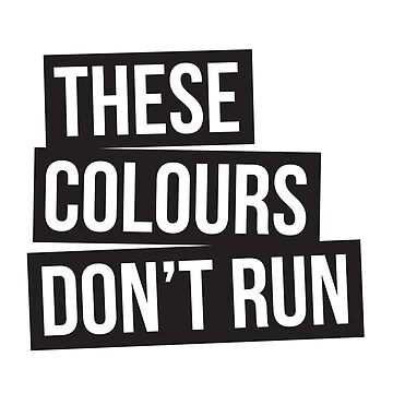 These Colours Don't Run by Casuals