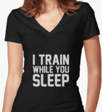 Train While You Sleep Women's Fitted V-Neck T-Shirt