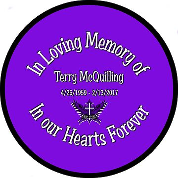 In Memory of Terry McQuilling - purple by cheywings