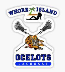 Whore Island Ocelots Lacrosse Team Sticker