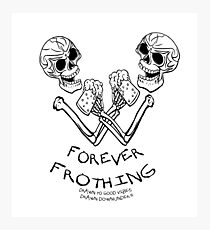 FOREVER FROTHING SKELETONS IT'S 5 O'CLOCK SOMEWHERE IN THE WORLD. Photographic Print