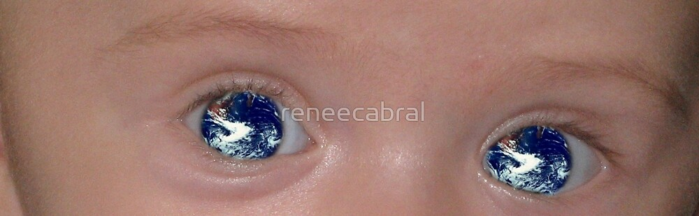 The World Through The Eyes Of A Child by reneecabral