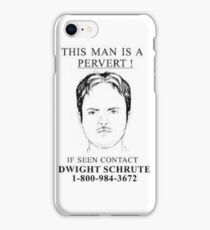 pervert dwight iPhone Case/Skin