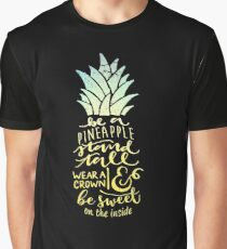 Be A Pineapple Stand Tall Graphic T-Shirt