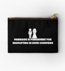 Marriage is Punishment for Shoplifting in Some Countries Zipper Pouch