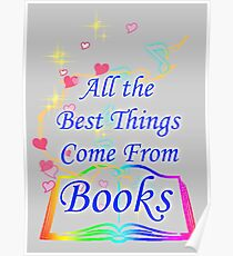All the Best Things Come From Books Poster