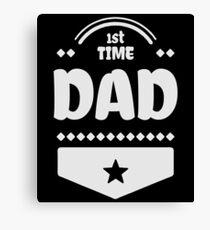 1st Time Dad Shirt Canvas Print