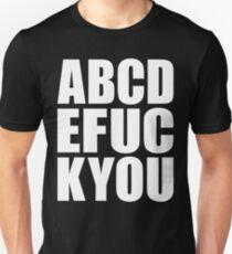 ABCDEFUCKYOU Unisex T-Shirt