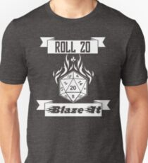 Roll 20 Blaze It Unisex T-Shirt