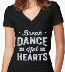 Breack Dance Women's Fitted V-Neck T-Shirt
