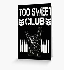 Too Sweet T Shirt Greeting Card