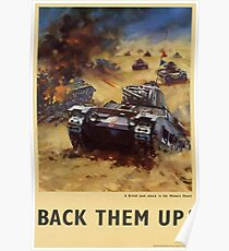 A British Tank Attack in the Western Desert - Back Them Up! Poster