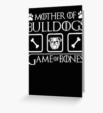 Mother of bulldogs Greeting Card