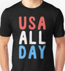 usa all day - fourth of july T-Shirt