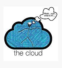 the cloud - woah....wait.....what is it? Photographic Print
