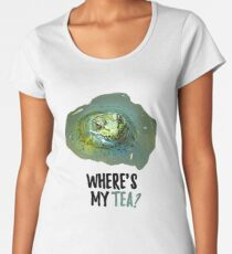 Where's my tea? Women's Premium T-Shirt