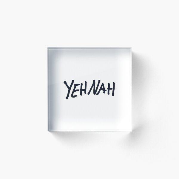 YehNah Acrylic Block