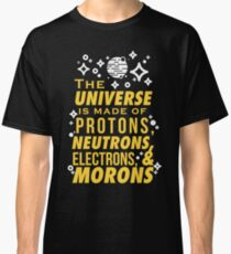What the Universe is Made Of Classic T-Shirt