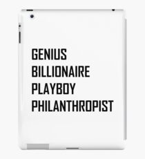 Genius, Billionaire, Playboy, Philanthropist iPad Case/Skin