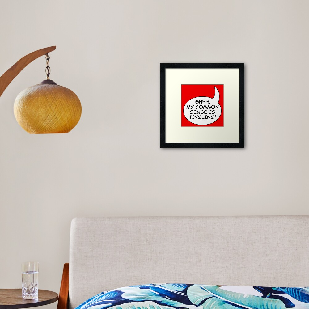 Common sense Framed Art Print